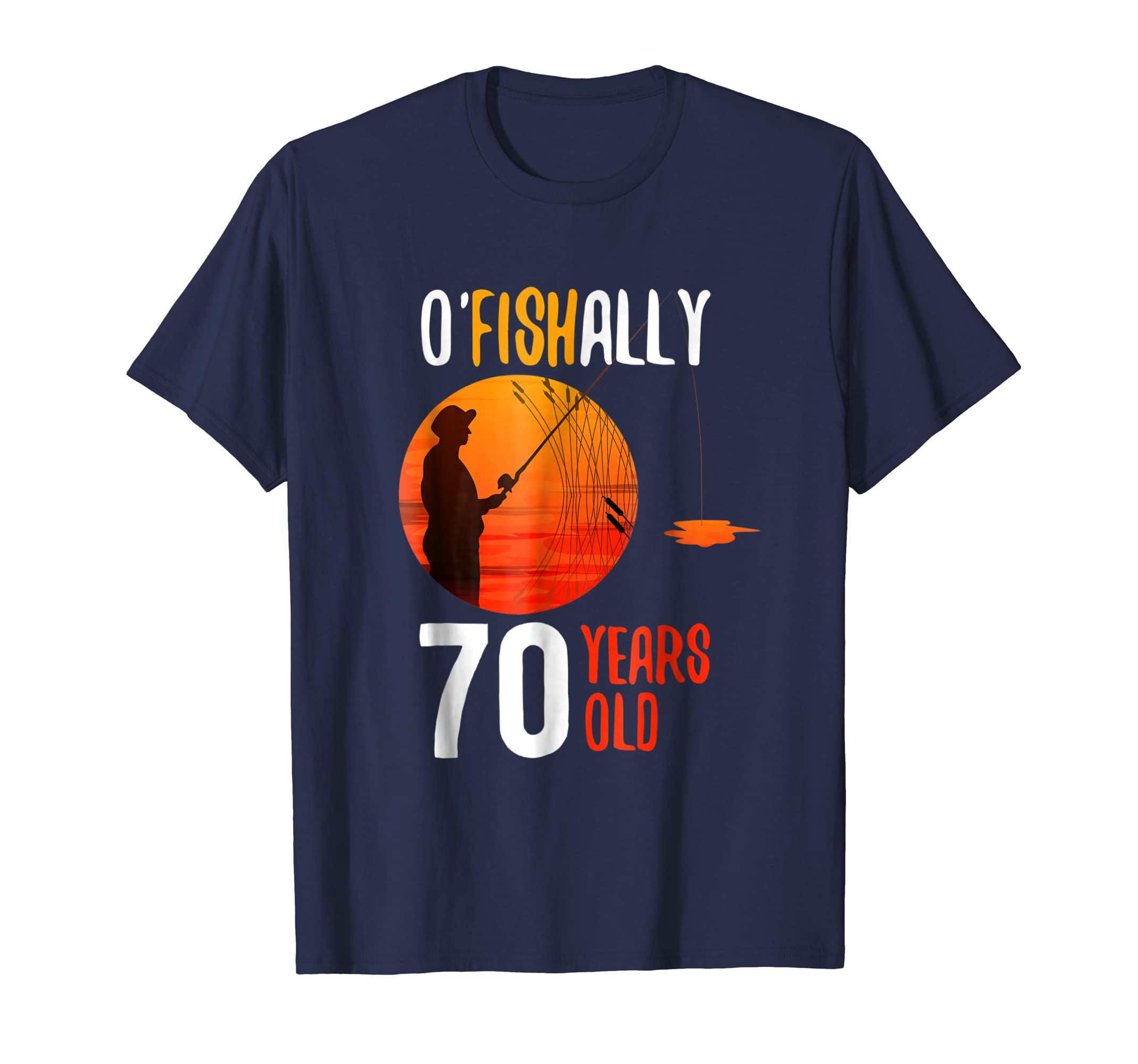 Fishally 70 Years Old 70th Birthday Tshift For Fisher-azvn