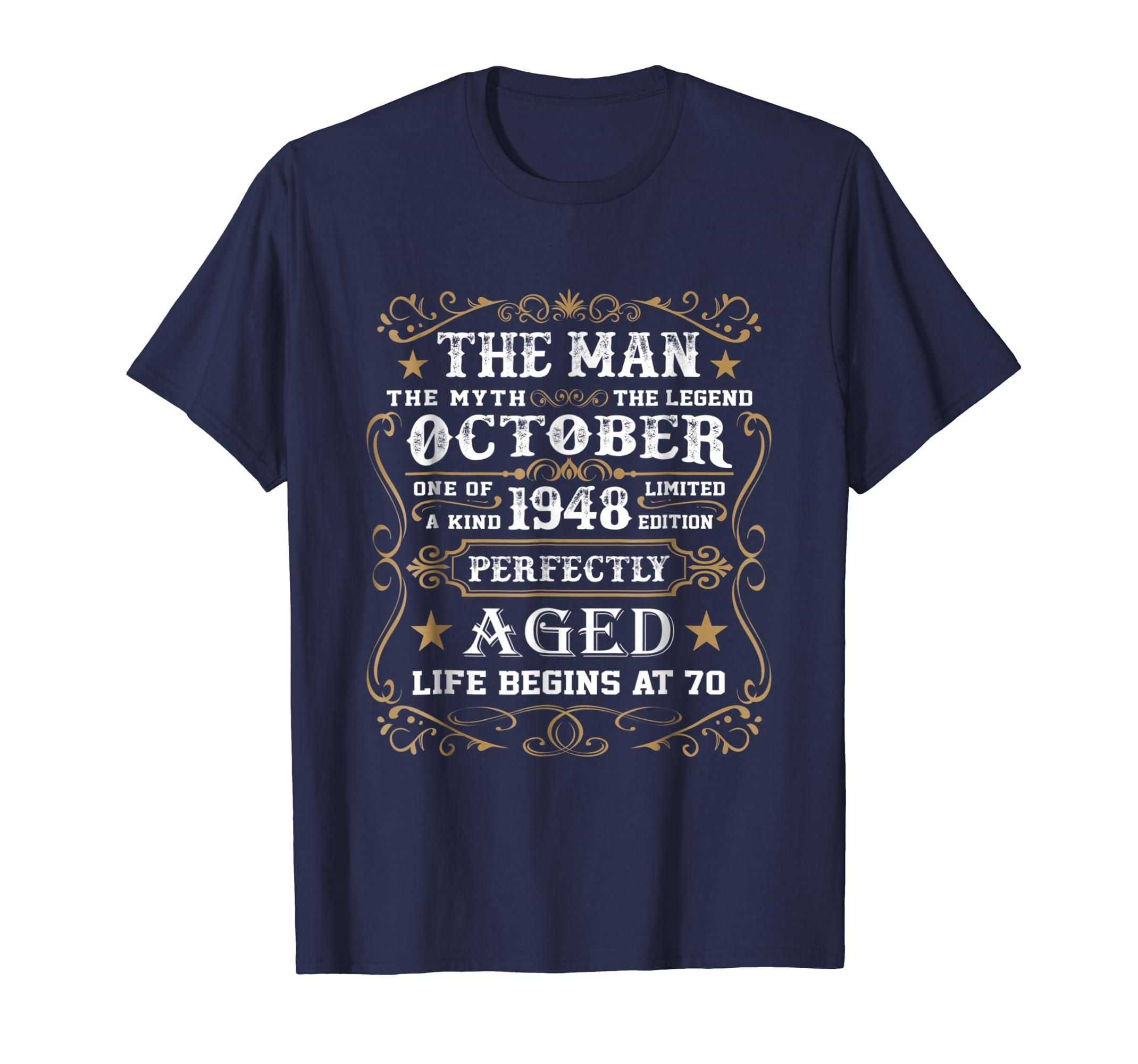 70th Birthday Gift The Man Myth Legend October 1948 T Shirt-ln