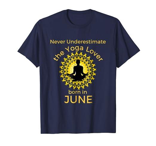 49558fb29e9b29 Amazon.com  Never Underestimate the Yoga Lover Born in June Birthday ...