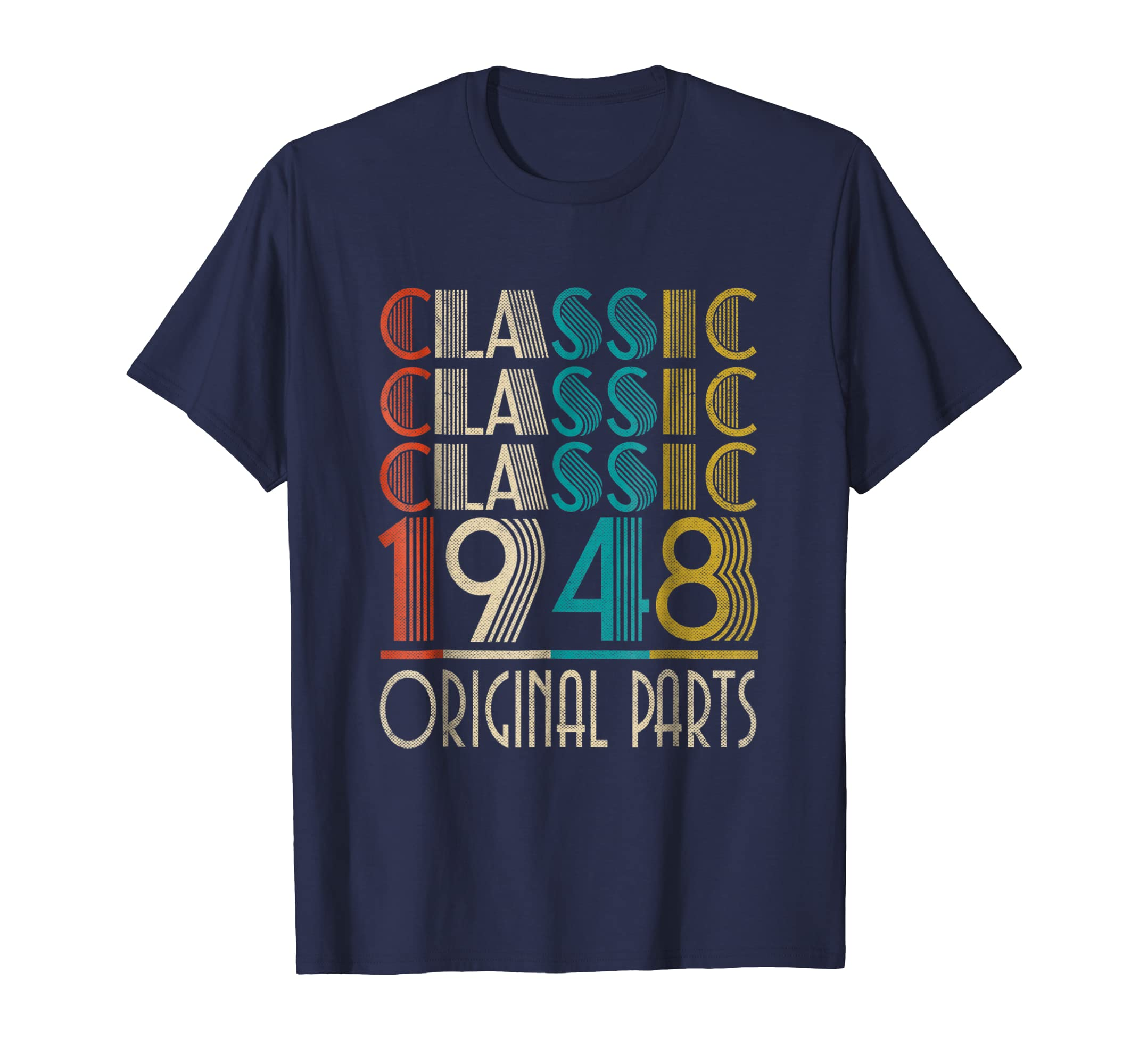 70th Birthday Classic Vintage 1948 T Shirt Gift-Teesml