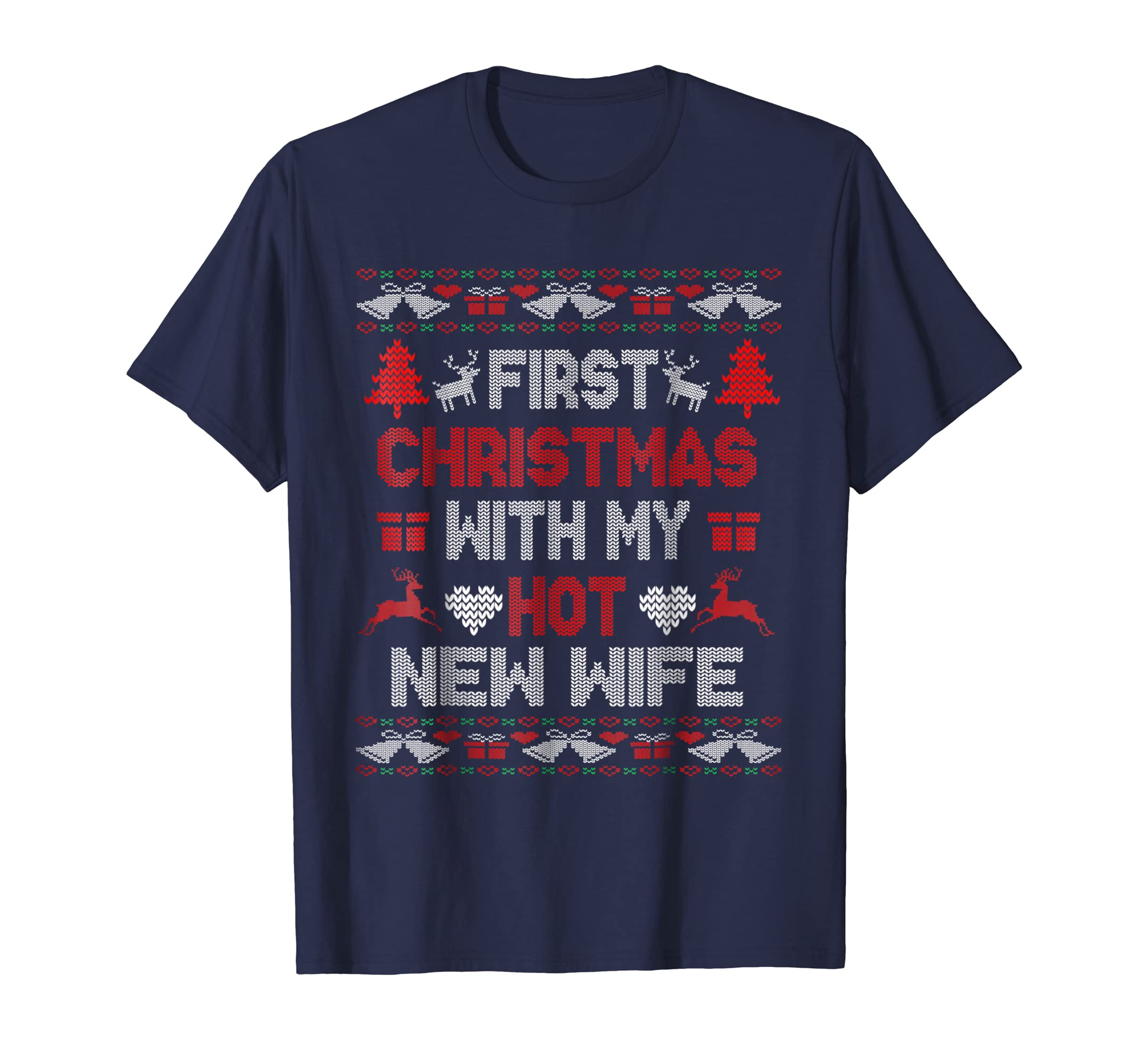 Wife: First Christmas With My Hot New Wife T Shirt 2018 Gift-azvn