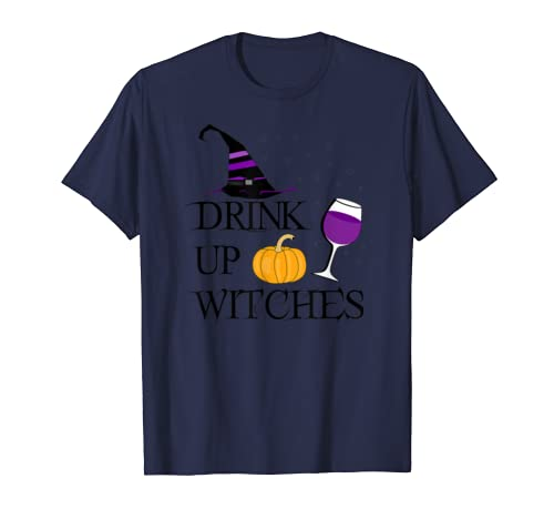 Drink Up Witches Halloween Funny Halloween Drinking Wine T Shirt