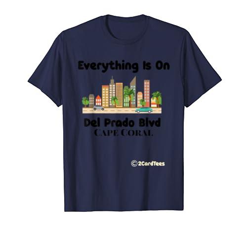 Del Prado Blvd Cape Coral  T Shirt