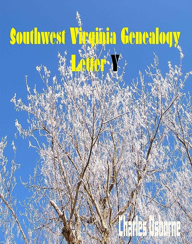 テロリストとしてランドマークSouthwest Virginia Genealogy Letter Y (English Edition)
