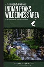 A Fly Fishing Guide to Colorado's Indian Peaks Wilderness Area