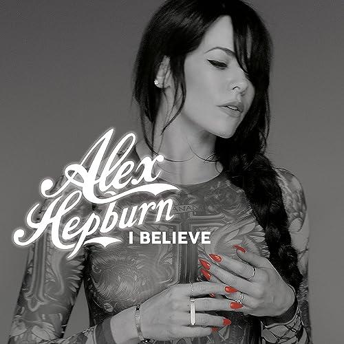 I Believe [Explicit]