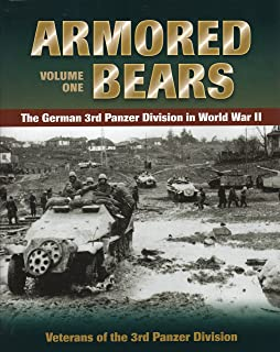 Armored Bears: The German 3rd Panzer Division in World War II (Volume 1)