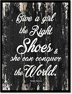 Give A Girl The Right Shoes & She Can Conquer The World Marilyn Monroe Motivation Quote Saying Canvas Print Home Decor Wall Art Gift Ideas, Black Frame, Black, 7