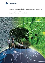 Global Sustainability & Human Prosperity: – contribution to the Post-2015 agenda and the development of Sustainable Development Goals (TemaNord Book 527)