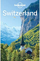 Lonely Planet Switzerland (Travel Guide) Kindle Edition