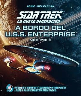 Star Trek. La nueva generación: A bordo del U.S.S. Enterprise NCC-1701-D (contiene CD interactivo) (Ocio y entretenimiento)