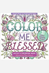 Color Me Blessed Inspirational Adult Coloring Book (31 stress-relieving designs) (Studio Series Artist's Coloring Book) Paperback