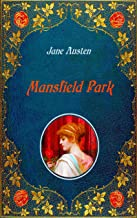 Mansfield Park - Illustrated: Unabridged - original text of the first edition (1814) - with 40 illustrations by Hugh Thomson (English Edition)