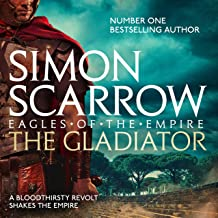 The Gladiator: Eagles of the Empire, Book 9