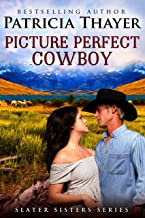 Picture Perfect Cowboy (Slater Sisters)