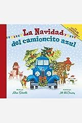 La Navidad del camioncito azul (Little Blue Truck's Christmas Spanish edition) Kindle Edition