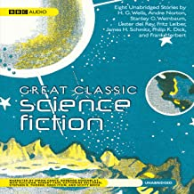 Great Classic Science Fiction: Eight Unabridged Stories