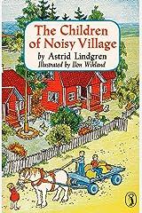 The Children of Noisy Village Paperback
