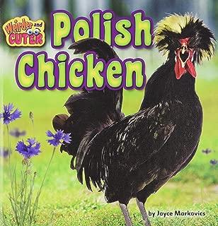 Polish Chicken (Weirder and Cuter)