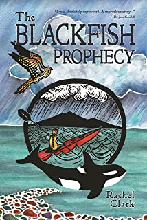 The Blackfish Prophecy (Terra Incognita and the Great Transition Book 1) (English Edition)