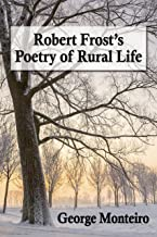 Robert Frost's Poetry of Rural Life (English Edition)