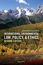 International Environmental Law, Policy, and Ethics (English Edition)