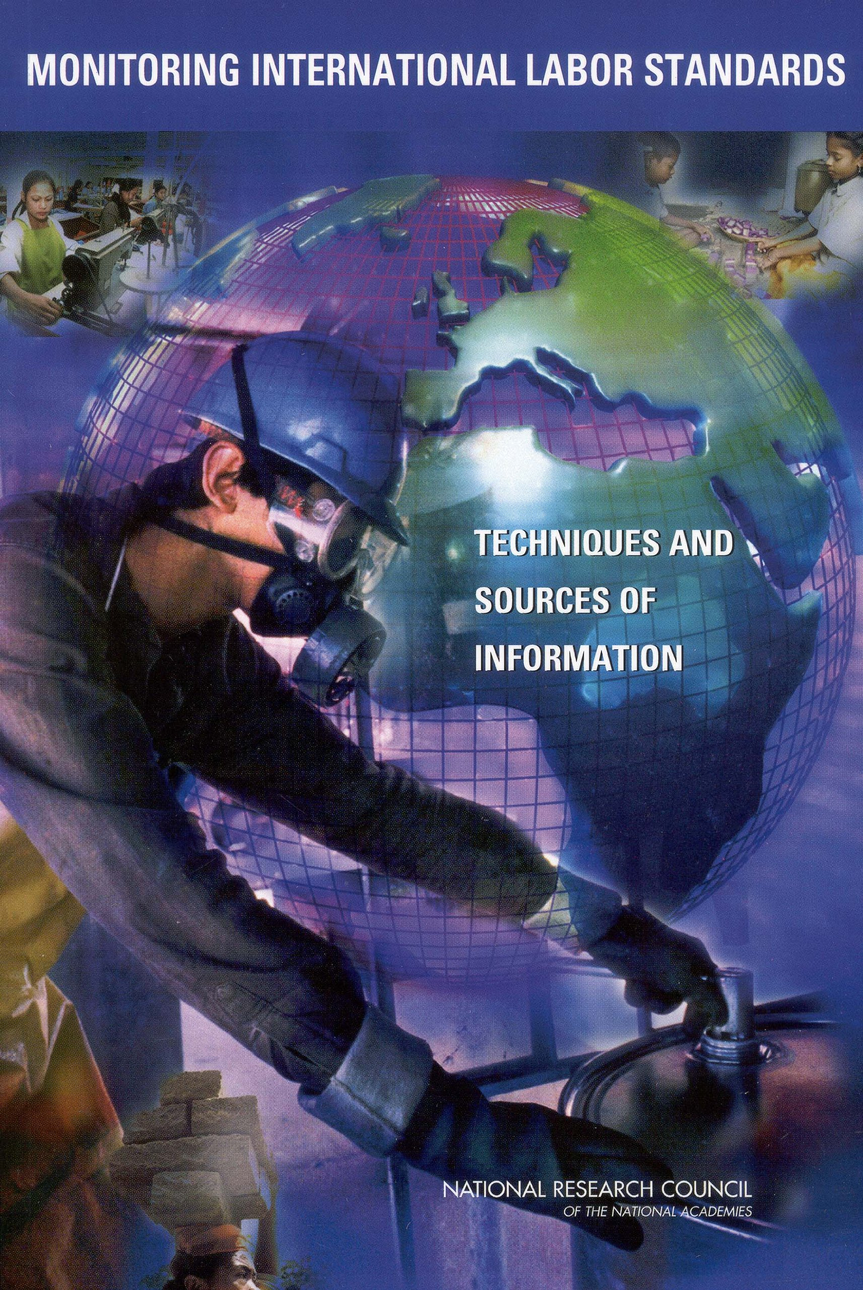 Monitoring International Labor Standards: Techniques and Sources of Information