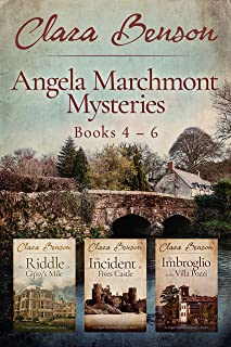 Angela Marchmont Mysteries: Books 4-6 (The Riddle at Gipsy's Mile, The Incident at Fives Castle, The Imbroglio at the Villa Pozzi) (An Angela Marchmont Mystery)