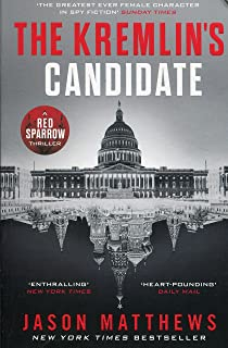 Kremlin's Candidate: Red Sparrow Trilogy 3 The