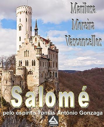 Salomé (coleção Tomas Antonio Gonzaga Livro 21)