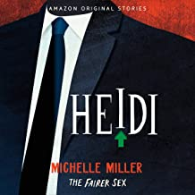 Heidi: The Fairer Sex Collection, Book 4