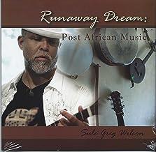 Runaway Dream: Post African Music