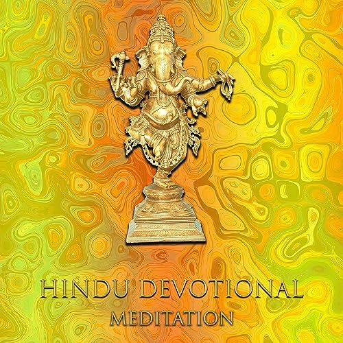 Hindu Devotional Meditation: Spiritual Healing Music, Way to