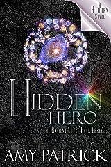 Hidden Hero (Ancient Court #3) (The Hidden Saga Book 9) Kindle Edition