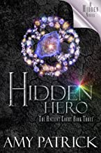 Hidden Hero (Ancient Court #3) (The Hidden Saga Book 9)