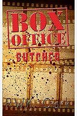 Box Office Butcher Kindle Edition