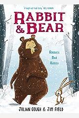 Rabbit's Bad Habits: Book 1 (Rabbit and Bear) Kindle Edition