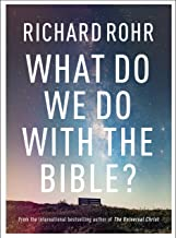 What Do We Do With The Bible