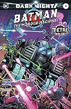 Batman: The Murder Machine (2017) #1 (Dark Nights: Metal (2017-2018))