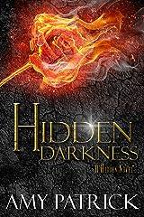 Hidden Darkness, Book 4 of the Hidden Saga Kindle Edition
