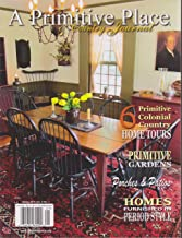 A Primitive Place & Country Journal Magazine Spring 2014