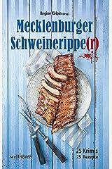 Mecklenburger Schweineripper: 25 Krimis - 25 Rezepte (Krimis und Rezepte) Kindle Ausgabe