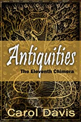 Antiquities: The Eleventh Chimera Kindle Edition
