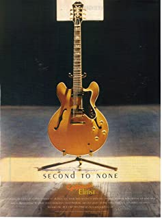 """Magazine Print ad: 2003 Epiphone Elitist Guitars, Finest Tone Woods Book-Matched to Perfection, Abalone and Pearl Inlays,""""Second to None"""""""