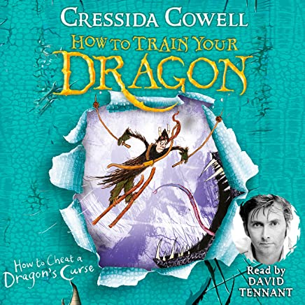 How to Cheat a Dragon's Curse: How to Train Your Dragon, Book 4