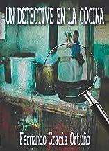 Un detective en la cocina (Spanish Edition)