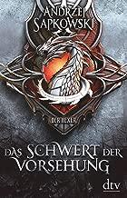 Das Schwert der Vorsehung: Vorgeschichte 3 zur Hexer-Saga (Die Vorgeschichte zur Hexer-Saga) (German Edition)