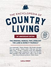 The Encyclopedia of Country Living, 50th Anniversary Edition: The Original Manual for Living off the Land & Doing It Yourself PDF