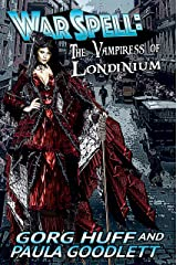 The Vampiress of Londinium (WarSpell) Kindle Edition