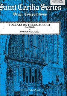 Toccata on the Doxology Old 100th for organ